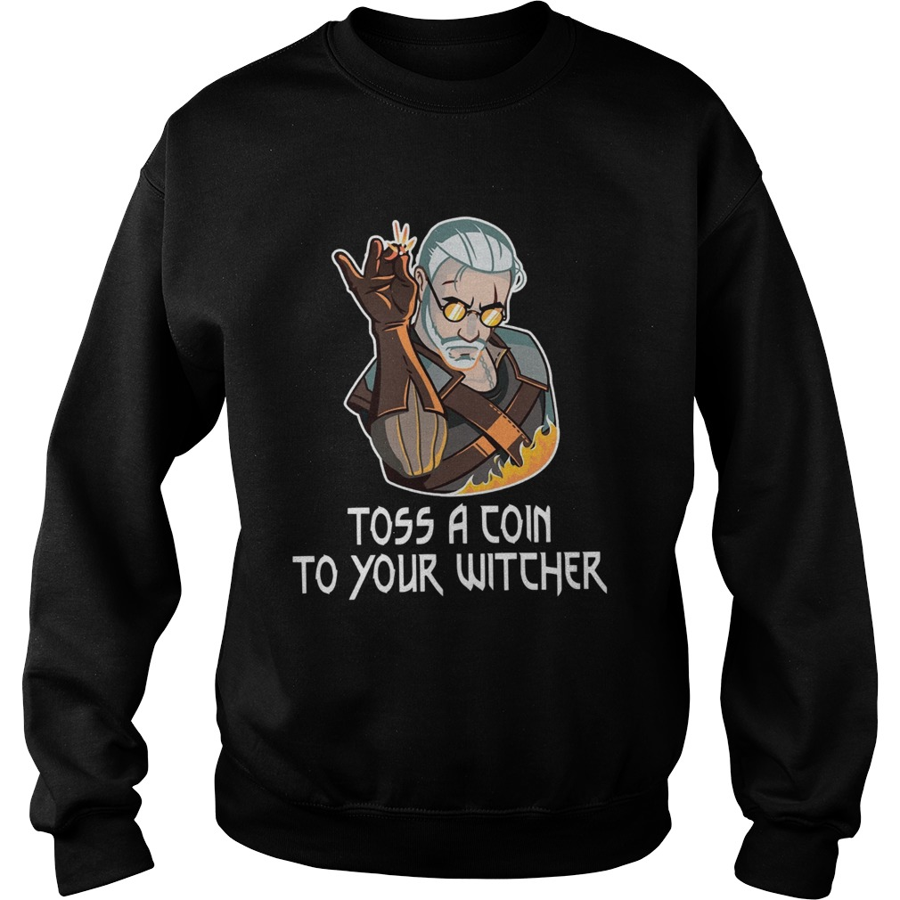 Toss A Join To Your Witcher  Sweatshirt
