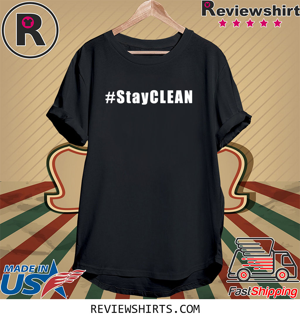 #StayCLEAN Tee Shirt