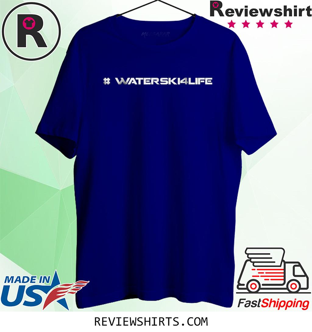 #WaterSki4Life 2020 T-Shirts