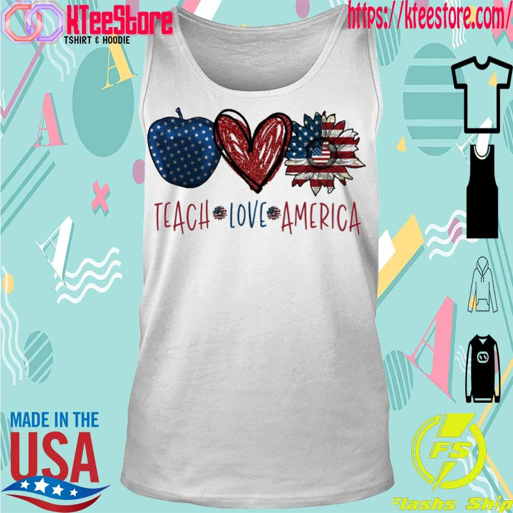 Teach Love America s Tanktop