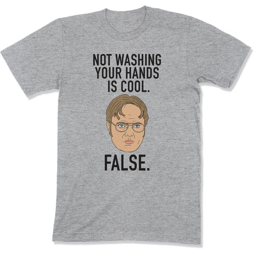 Not Washing Your Hands Is Cool - COR-15 - T Shirt - Men Women