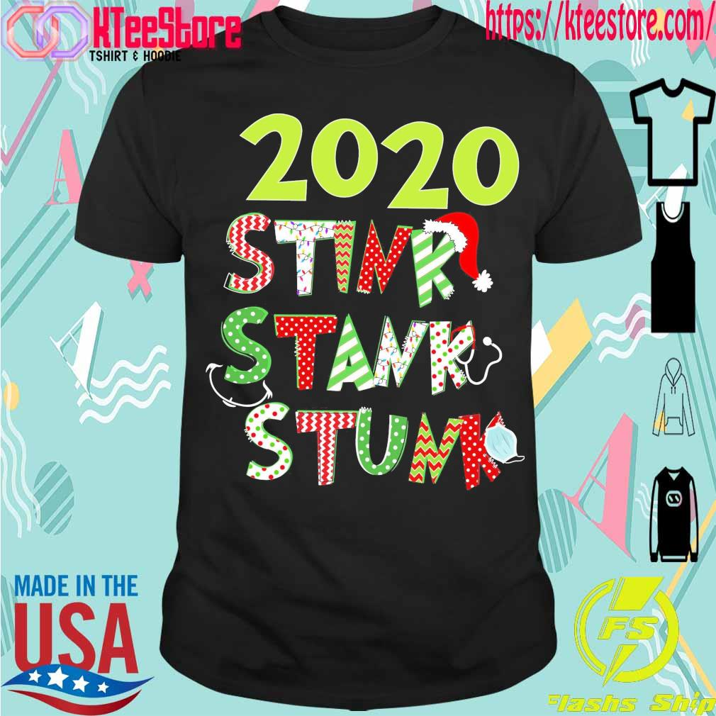 2020 Stink Stank Stunk Christmas shirt
