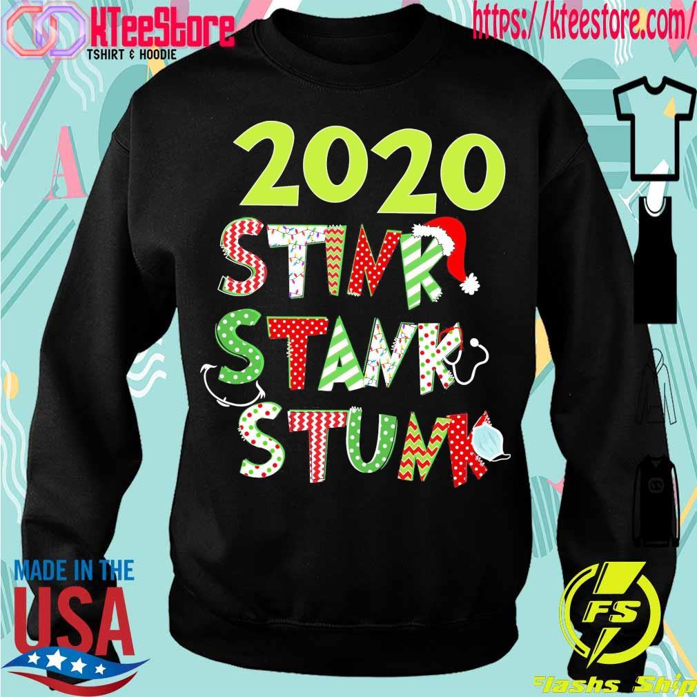 2020 Stink Stank Stunk Christmas s Sweatshirt