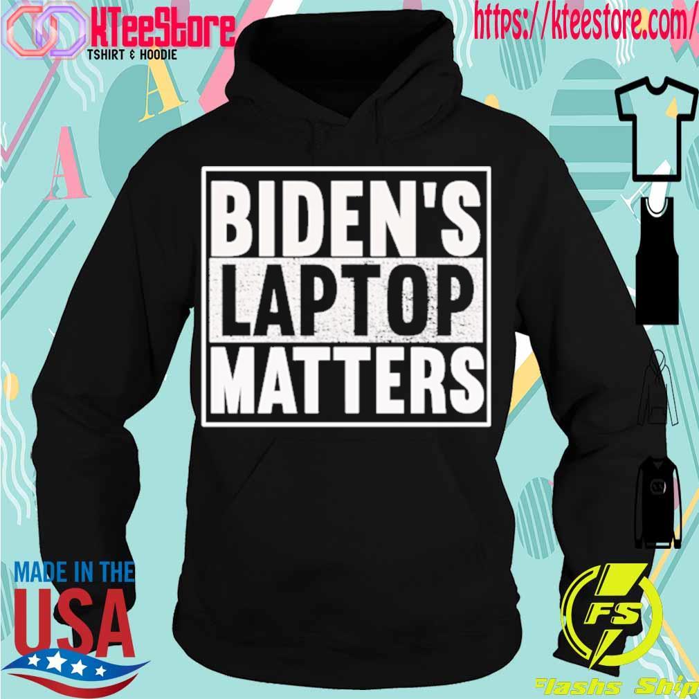 Official Biden's laptop matters s Hoodie