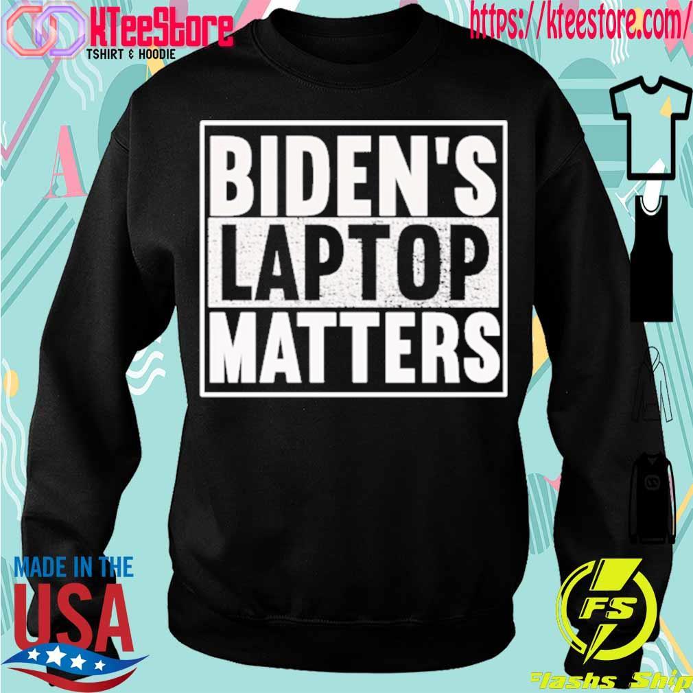 Official Biden's laptop matters s Sweatshirt