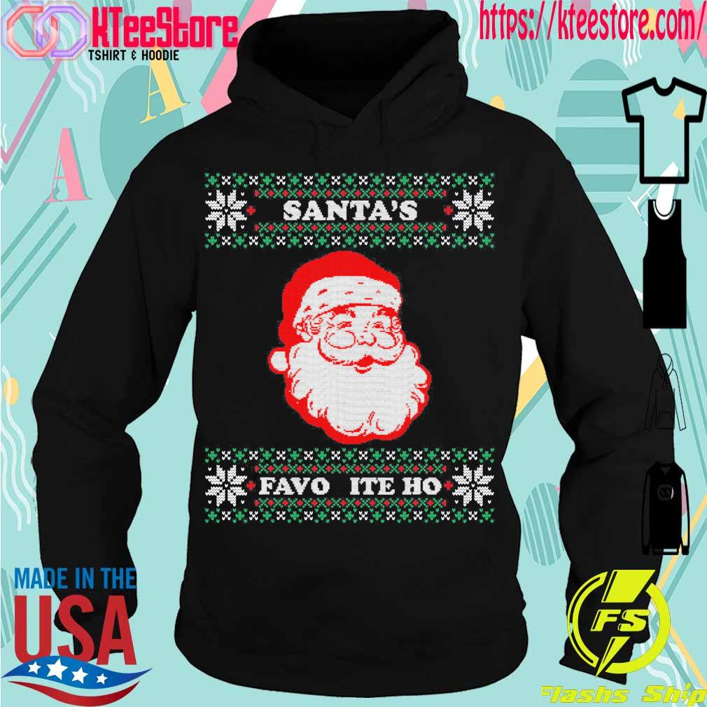 Official Santa's Favorite Ho Inappropriate Ugly Christmas Shirt Hoodie