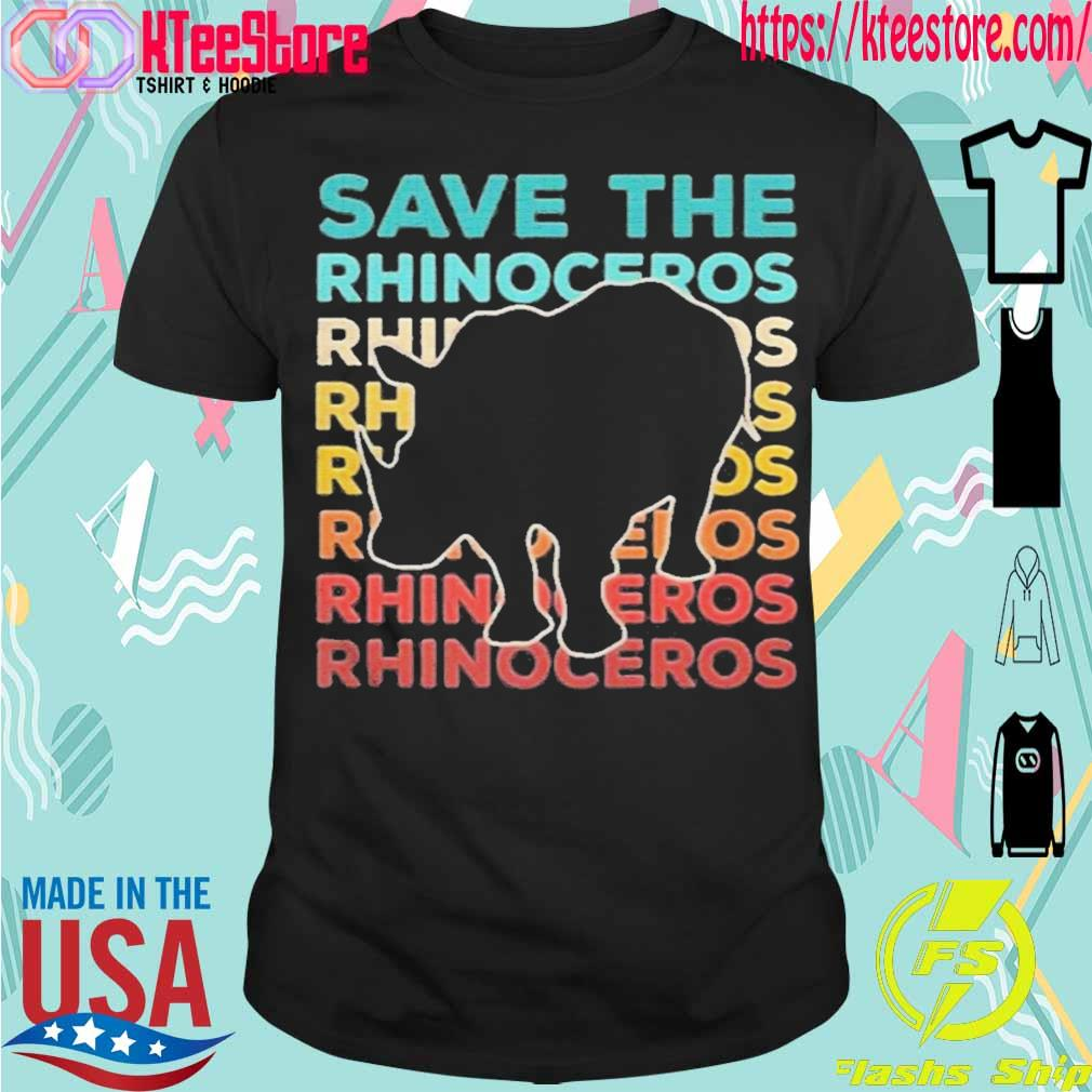 Official Save The Rhinoceros Environmentalist Shirt